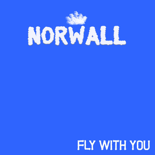 Norwall Fly With You Out Now